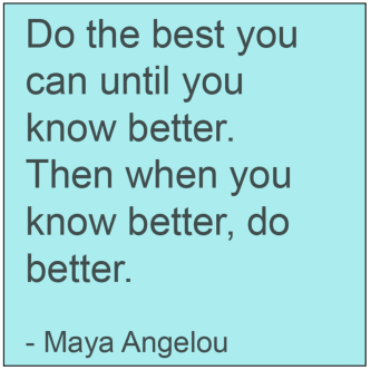 Maya-Angelou-best-you-can